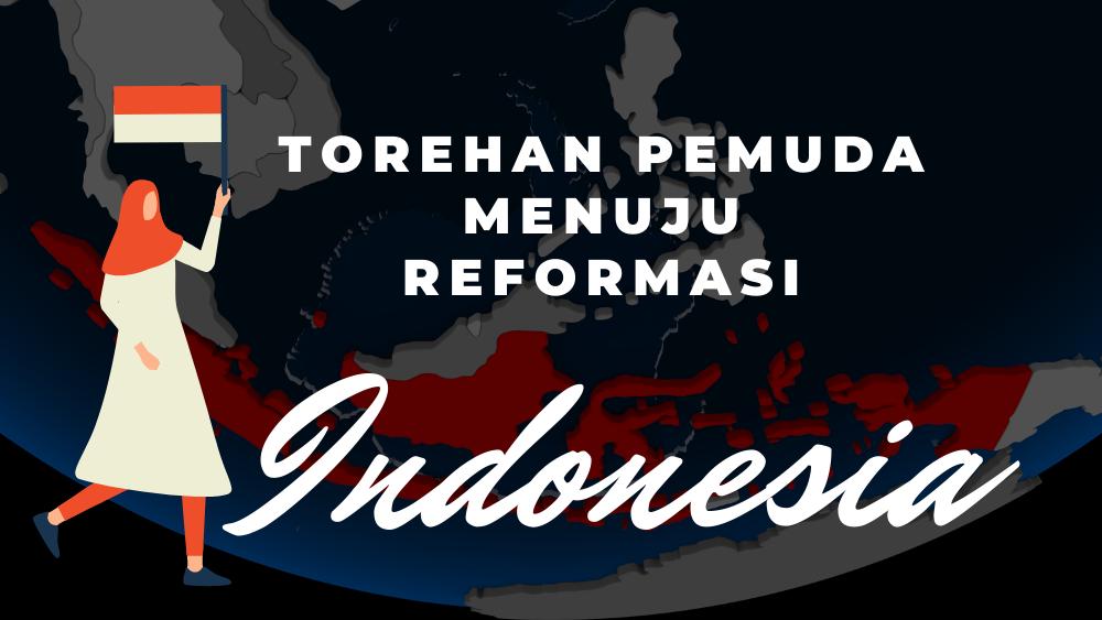 Torehan Pemuda Menuju Reformasi Indonesia